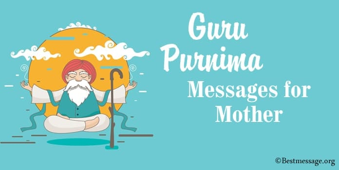 Guru Purnima Wishes for Mother, Mom Guru Purnima Messages
