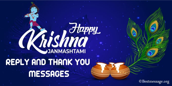 Janmashtami Wishes Reply, Janmashtami Thank You Messages
