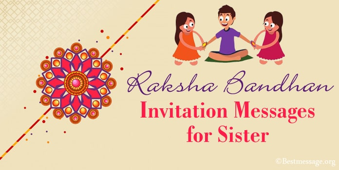 Raksha Bandhan Invitation Messages for Sister