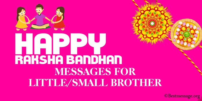 Raksha Bandhan Messages for Small Brother, Little Brother Rakhi Wishes