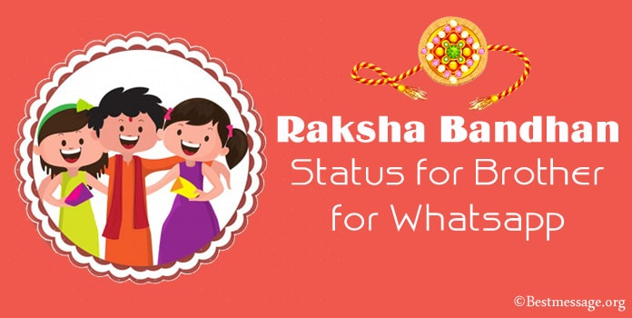 Raksha Bandhan Status for Brother for Whatsapp, Rakhi Status Messgae