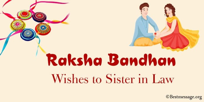 Raksha Bandhan Wishes to Sister in Law, Raksha Bandhan Quotes for Sister