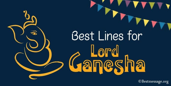 Best Lines for Lord Ganesha, Ganesh Chaturthi blessing quotes