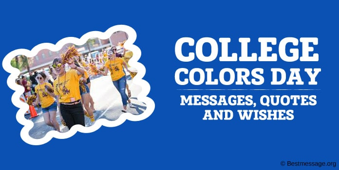 College Colors Day Messages, Quotes, Wishes