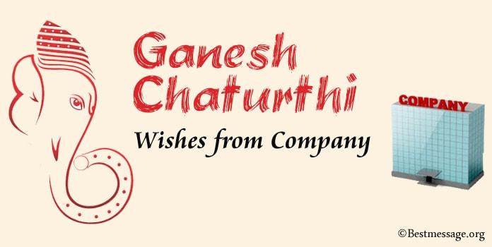 Ganesh Chaturthi Wishes from Company – Vinayaka Greetings Messages