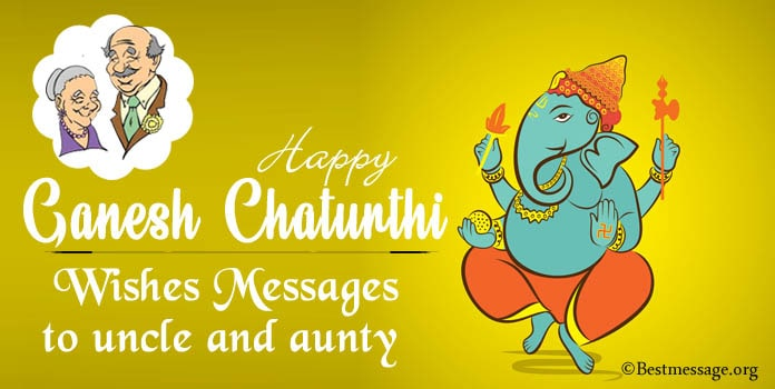 Ganesh Chaturthi Wishes Messages to Uncle and Aunty