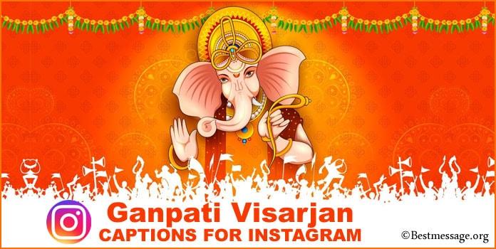 Ganpati Visarjan Instagram Captions, Ganpati Bappa Visarjan captions