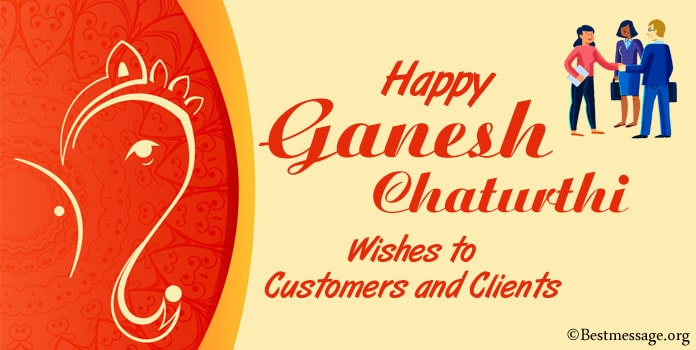 Happy Ganesh Chaturthi Wishes to Customers and Clients