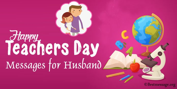 Happy Teachers Day Wishes Messages for Husband