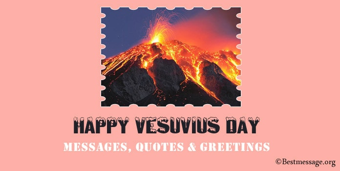 Happy Vesuvius Day Messages, Quotes, greetings