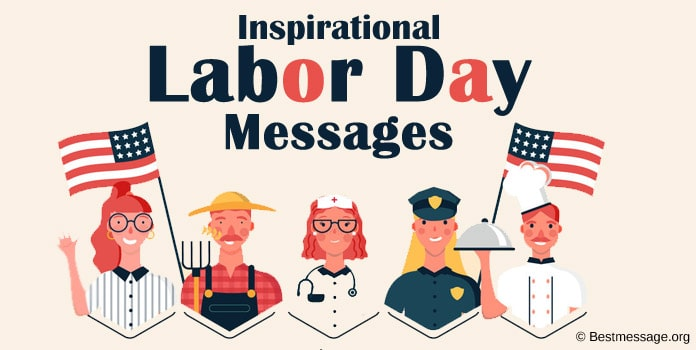Inspirational Labor Day Messages, Wishes, Labor Quotes
