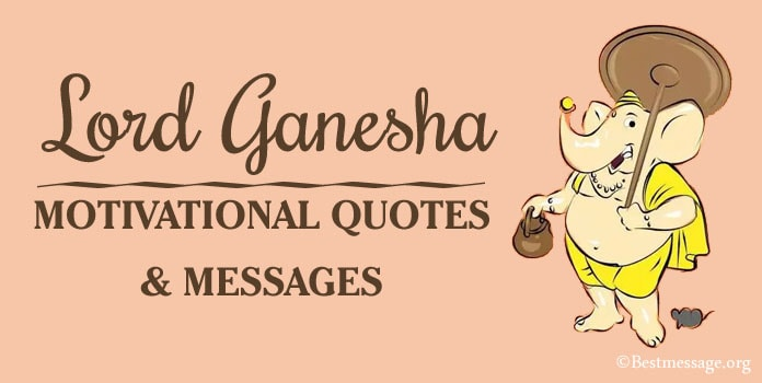 Ganesha Motivational Quotes, Ganesh Chaturthi Messages Quotes