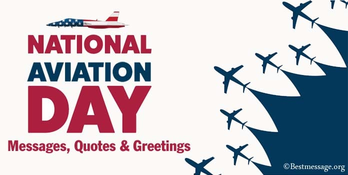 National Aviation Day Messages, Aviation Quotes, Greetings