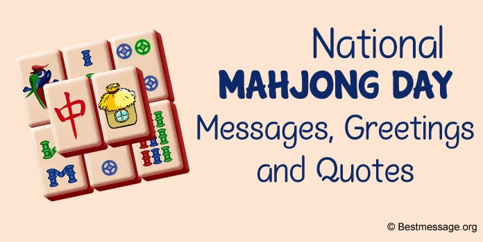 National Mahjong Day Messages, Greetings and Mahjong Quotes