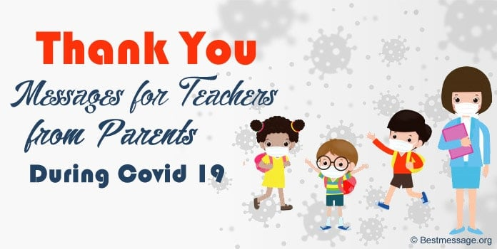 Thank You Messages for Teachers from Parents during Covid 19