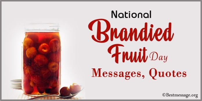 National Brandied Fruit Day Messages, Cute Fruit Quotes