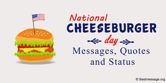 Cheeseburger Day Messages, Cheeseburger Quotes, Whatsapp Status