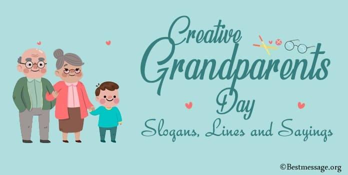 Creative Grandparents Day Slogans, Lines, Grandparents Sayings