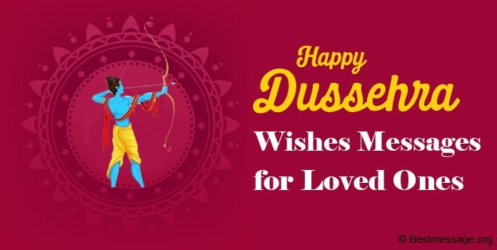 Happy Dussehra Wishes Messages, Dussehra Quotes for Loved Ones