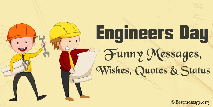 Engineers Day Funny Messages, Funny Wishes, Engineers Quotes, Funny Status