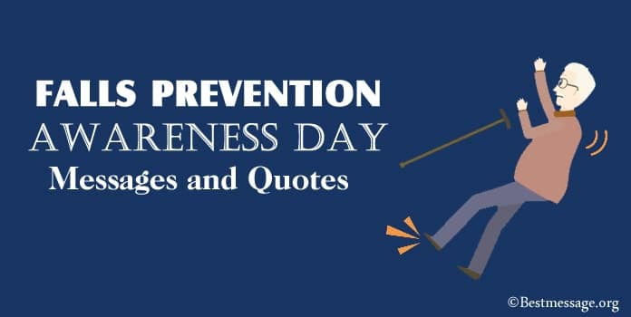 Falls Prevention Awareness Day Messages, Quotes