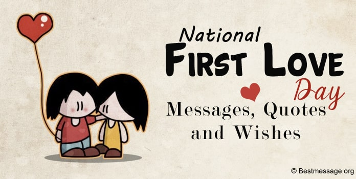 First Love Day Messages, heart touching Love Quotes, First Love Wishes