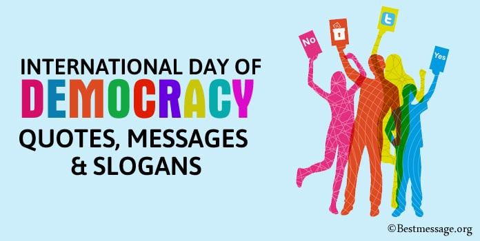 International Day of Democracy Quotes, Messages, Democracy Slogans