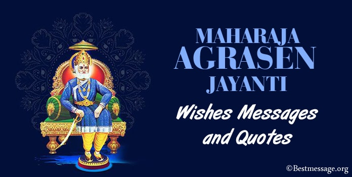 Maharaja Agrasen Jayanti Wishes Messages, Agrasen Quotes