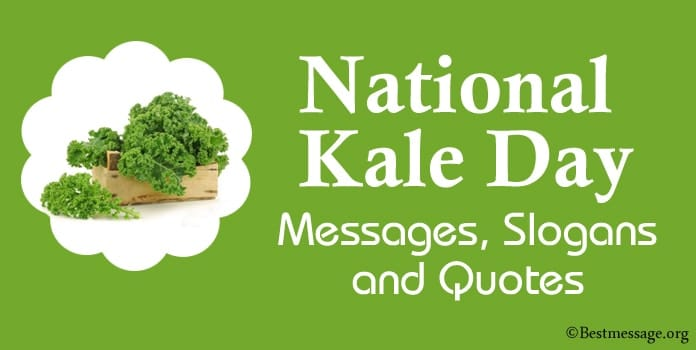 National Kale Day Messages, Kale Quotes, Kale day Slogans