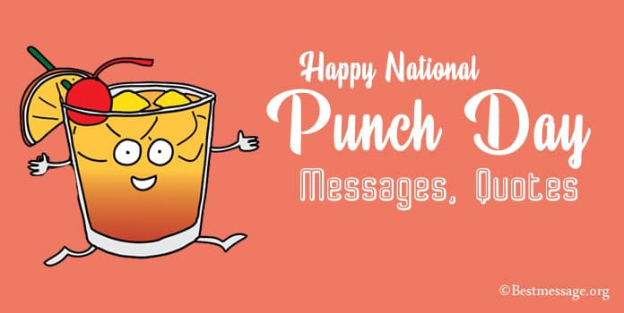 Happy National Punch Day Messages, Quotes