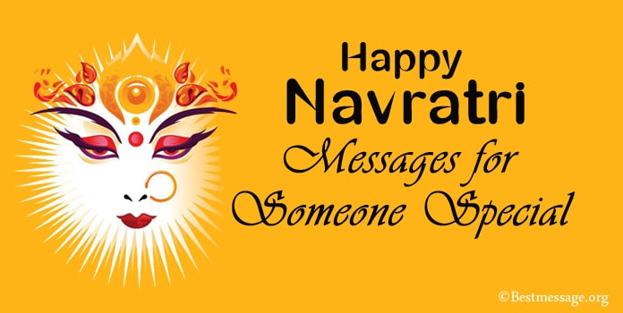 Happy Navratri Wishes Messages for Someone Special
