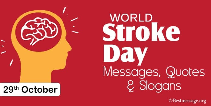 World Stroke Day Messages, Stroke Quotes, Stroke Slogans
