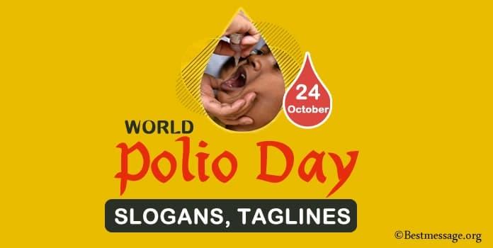 World Polio Day Slogans, Polio Slogans, Polio Taglines