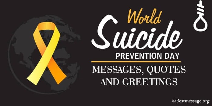 World Suicide Prevention Day Messages, Quotes, Suicide Prevention slogans