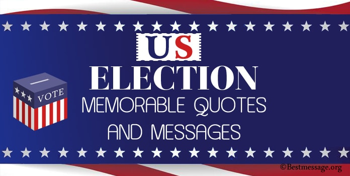 US Election Day Messages, inspiring voting quotes, presidential election