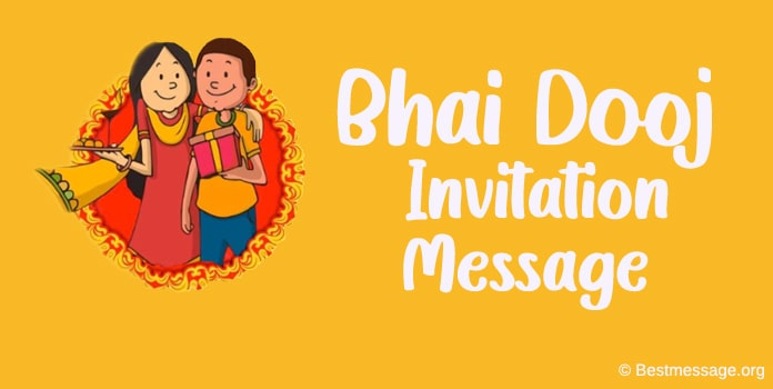 Bhai Dooj Invitation Message, Bhai Dooj Dinner party Msg