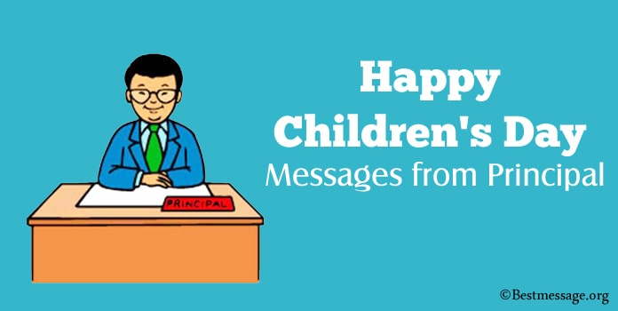 Happy Children's Day Wishes, Children's Day Messages from Principal