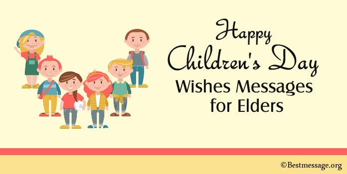 Happy Childrens Day Wishes Messages for Elders