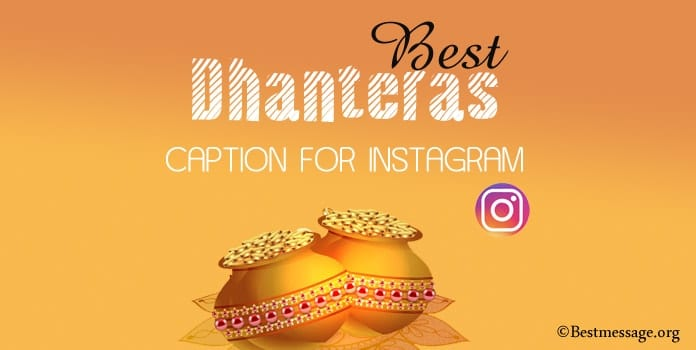 Best Dhanteras Captions, Dhanteras Caption for Instagram
