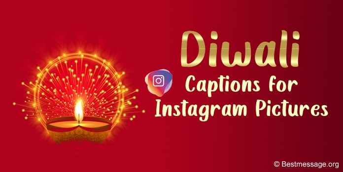 Diwali Instagram Captions, Diwali Diya captions for Instagram
