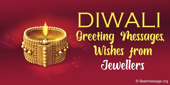 Diwali Greeting Messages, Diwali Wishes from Jewellers
