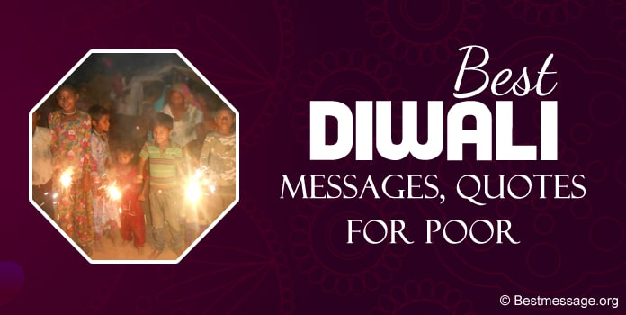 Diwali wishes, Diwali Messages Quotes for poor people