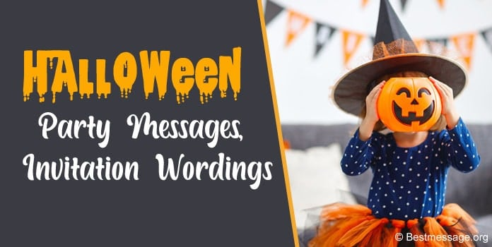 Halloween Party Message, Halloween Invitation Wordings