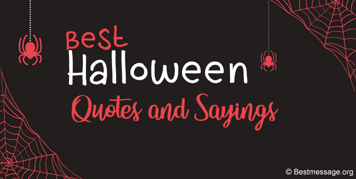 Best Inspirational Halloween Quotes, Halloween Sayings
