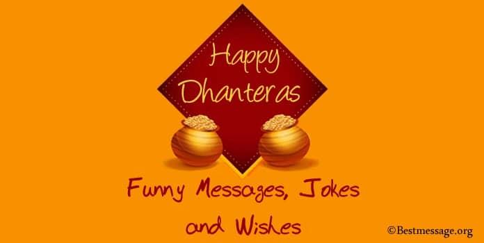 Happy Dhanteras Funny Messages, Funny Dhanteras Jokes, Dhanteras Wishes