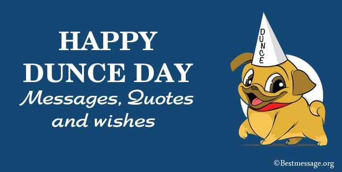 Happy National Dunce Day Messages, dance quotes