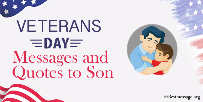 Happy Veterans Day Messages Quotes to Son