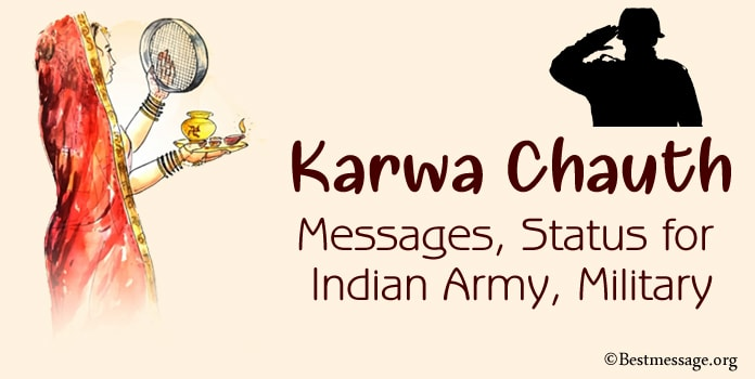 Karwa Chauth Indian army, BSF and military wives messages and wishes, status