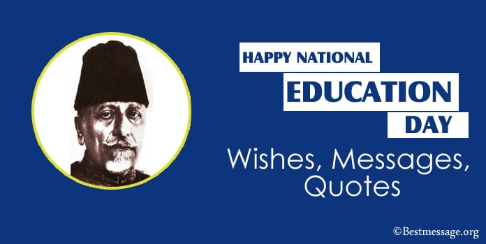 National Education Day Wishes Messages, Quotes, Education slogans
