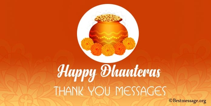 Dhanteras Thank You Messages, Reply Dhanteras Wishes